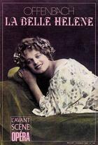 Couverture du livre « L'avant-scène opéra N.125 ; la belle Hélène » de Jacques Offenbach aux éditions L'avant-scene Opera