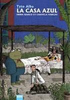 Couverture du livre « La casa Azul » de Tyto Alba aux éditions Vertige Graphic
