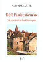 Couverture du livre « Dede l'anticonformiste » de Collectif aux éditions France Europe