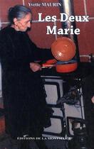 Couverture du livre « Les deux marie » de Maurin aux éditions Montmarie