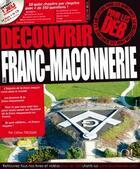 Couverture du livre « Découvrir la franc-maçonnerie pour les deb » de Collectif aux éditions Qi Editions