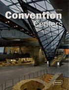 Couverture du livre « Convention centers » de Chris Van Uffelen aux éditions Braun
