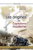Couverture du livre « Les origines du capitalisme moderne » de Henri See aux éditions Omnia Veritas