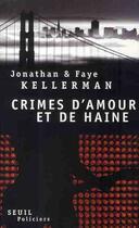 Couverture du livre « Crime d'amour et de haine » de Kellerman/Kellerman aux éditions Seuil