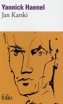 Couverture du livre « Jan Karski » de Yannick Haenel aux éditions Gallimard