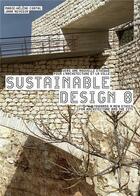 Couverture du livre « Sustainable design t.8 ; vers une nouvelle éthique pour l'architecture et la ville » de Marie-Helene Contal et Jana Revedin aux éditions Alternatives