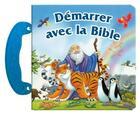 Couverture du livre « Démarrer avec la Bible » de Collectif aux éditions Clc Editions