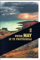 Couverture du livre « Je te protégerai » de Peter May aux éditions Rouergue
