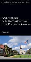 Couverture du livre « Architectures de la reconstruction dans l'est de la Somme » de Aline Magnien aux éditions Lieux Dits