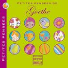 Couverture du livre « Petites pensées de Goethe » de Johann Wolfgang Von Goethe aux éditions Pour Penser A L'endroit