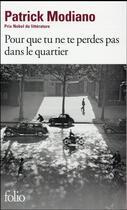 Couverture du livre « Pour que tu ne te perdes pas dans le quartier » de Patrick Modiano aux éditions Gallimard