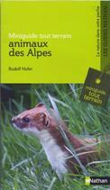 Couverture du livre « Animaux des Alpes » de Rudolf Hofer aux éditions Nathan