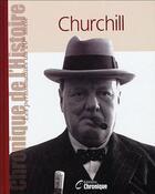 Couverture du livre « Churchill » de  aux éditions Chronique