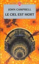 Couverture du livre « Le ciel est mort » de John Wood Campbell aux éditions Lgf