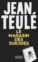 Couverture du livre « Le magasin des suicides » de Jean Teulé aux éditions Pocket