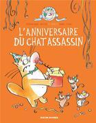 Couverture du livre « Le chat assassin T.4 ; l'anniversaire du chat assassin » de Anne Fine et Veronique Deiss aux éditions Rue De Sevres
