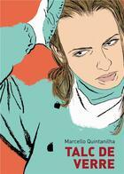 Couverture du livre « Talc de verre » de Marcello Quintanilha aux éditions Ca Et La