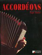 Couverture du livre « Accordeons » de Roger Wadier aux éditions Pierron