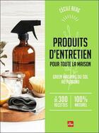 Couverture du livre « Produits d'entretien pour toute la maison » de Cecile Berg aux éditions La Plage