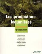 Couverture du livre « Les productions légumières ; cahier d'activités ; CAPA productions légumières ; BPA productions légumières » de Dominique Mappa aux éditions Educagri