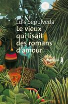 Couverture du livre « Le vieux qui lisait des romans d'amour » de Luis Sepulveda aux éditions Metailie