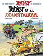 Couverture du livre « Astérix T.37 ; Astérix et la Transitalique » de Jean-Yves Ferri et Didier Conrad et Rene Goscinny aux éditions Albert Rene