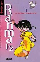 Couverture du livre « Ranma 1/2 T.1 ; la source maléfique » de Rumiko Takahashi aux éditions Glenat