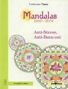 Couverture du livre « Mandalas bien-être ; anti-stress, anti-burn-out » de Catherine Vasey aux éditions Jouvence