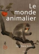 Couverture du livre « Le monde animalier de Ohara Koson » de Nelly Delay aux éditions Langlaude