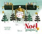 Couverture du livre « Noël à l'endroit » de Severine Vidal et Marion Arbona et Anne-Gaelle Balpe aux éditions Philomele