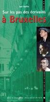 Couverture du livre « Sur les pas des écrivains à Bruxelles » de Joel Goffin aux éditions Octogone