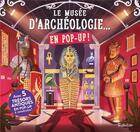 Couverture du livre « Le musée d'archéologie... en pop-up ! » de Collectif aux éditions Tourbillon