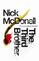 Couverture du livre « The Third Brother » de Nick Mcdonell aux éditions Atlantic Books Digital