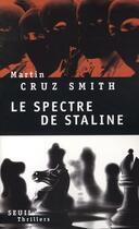 Couverture du livre « Le spectre de Staline » de Martin Cruz Smith aux éditions Seuil