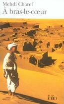 Couverture du livre « à bras-le-coeur » de Mehdi Charef aux éditions Gallimard
