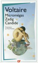 Couverture du livre « Micromégas; Zadig ; Candide » de Voltaire aux éditions Flammarion