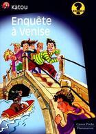 Couverture du livre « L'Enquete A Venise » de Anne-Catherine Vivet aux éditions Pere Castor