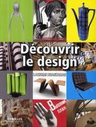 Couverture du livre « Découvrir le design » de Lakshmi Bhaskaran aux éditions Organisation