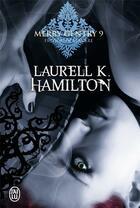 Couverture du livre « Merry Gentry T.9 ; frisson de lumière » de Laurell K. Hamilton aux éditions J'ai Lu