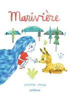 Couverture du livre « Marivière » de Catherine Lepage aux éditions Glenat Jeunesse