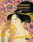 Couverture du livre « Les estampes japonaises » de Brigitte Koyama-Richard aux éditions Scala