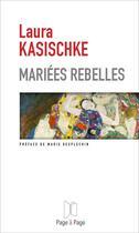 Couverture du livre « Mariées rebelles » de Laura Kasischke aux éditions Page A Page
