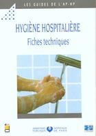 Couverture du livre « Hygiene Hospitaliere Fiche Techniques » de Aphp aux éditions Doin