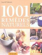 Couverture du livre « 1001 remèdes naturels » de Laurel Vukovic aux éditions Vigot