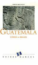Couverture du livre « Guatemala t.3 » de Herve Beaumont aux éditions Marcus Nouveau