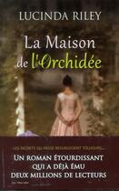 Couverture du livre « La maison de l'orchidée » de Lucinda Riley aux éditions City