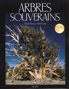 Couverture du livre « Arbres Souverains » de R Bourdu et M Joussaume aux éditions Du May