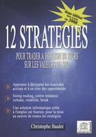 Couverture du livre « 12 stratégies pour trader à horizon 2/8 jours sur les  valeurs du SRD » de Christophe Baulet aux éditions Edouard Valys
