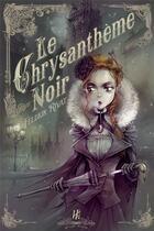 Couverture du livre « Le chrysanthème noir » de Feldrik Rivat aux éditions L'homme Sans Nom