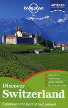 Couverture du livre « Discover Switzerland » de Ryan Ver Berkmoes aux éditions Lonely Planet France